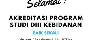 "Prodi Kebidanan Raih Akreditasi ""BAIK SEKALI"""
